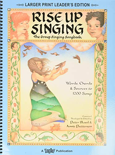 9781881322146: Rise Up Singing : The Group Singing Songbook: (larger print leader's edition)