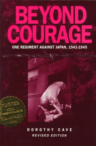9781881325147: Beyond Courage: One Regiment Against Japan, 1941-1945