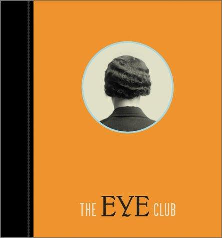 9781881337171: The Eye Club