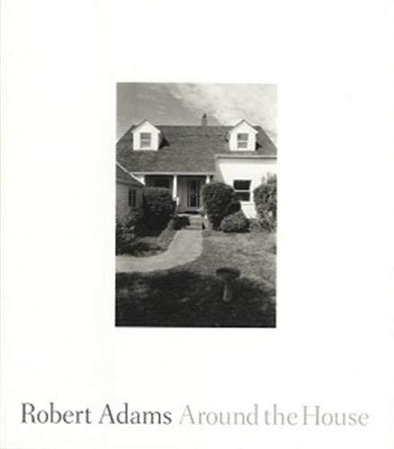 9781881337430: Robert Adams - Around the House
