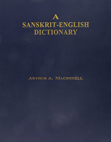 A Sanskrit-Englsih Dictionary: Macdonell, Arthur A.