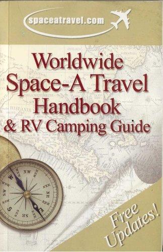 9781881341154: Worldwide Space-A Travel Handbook & RV Camping Guide