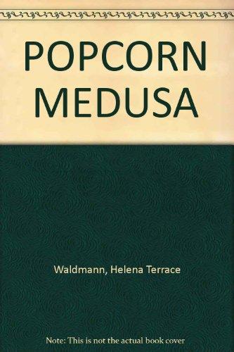 POPCORN MEDUSA: Waldmann, Helena Terrace