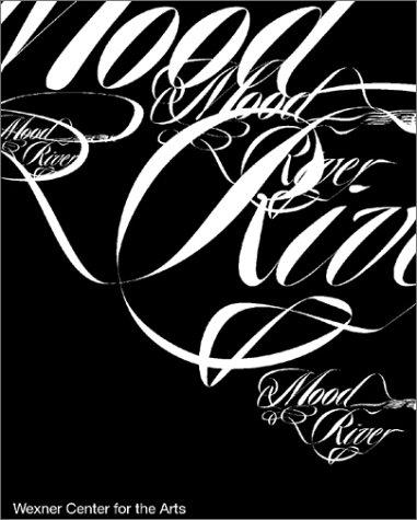 Mood River: Jeff Kipnis, Sanford Kwinter, Jose Oubrerie, Chee Perlman, Philip Johnson, Tracey Emin,...