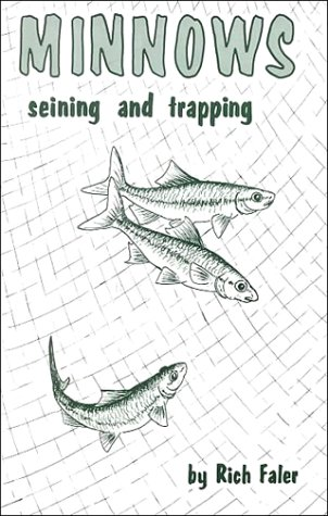 9781881399018: Minnows: Seining & Trapping