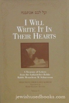 9781881400455: I Will Write It In Their Hearts: A Treasury Of Letters From The Lubavitcher Rebbe