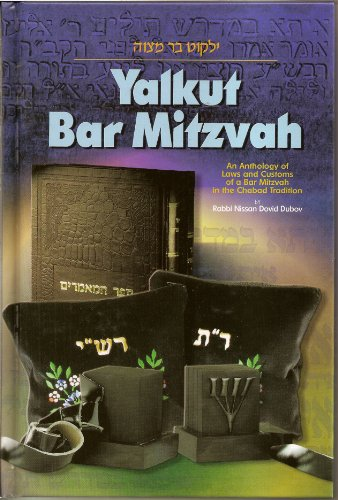 9781881400479: Yalkut Bar Mitzvah: An Anthology of Laws and Customs of a Bar Mitzvah in the Chabad Tradition