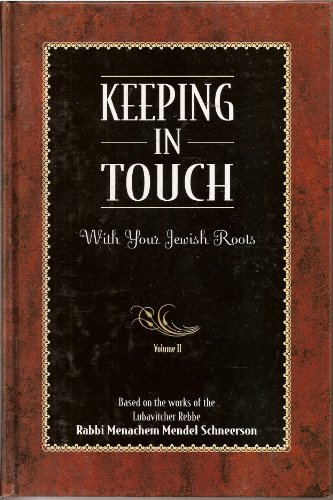 Keeping in Touch Vol. 2: Eliyahu Touger