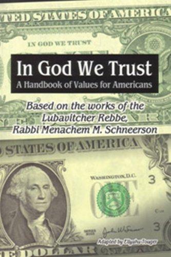 In G-d We Trust: A Handbook of: Menachem M. Schneerson;