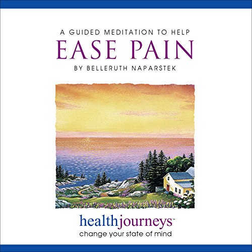 9781881405368: A Guided Meditation to Help Ease Pain- Two Research Proven Guided Imagery Methods for Managing or Reducing Chronic or Acute Pain
