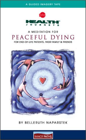 9781881405375: A Meditation for Peaceful Dying : For End of Life Patients, their families and friends (Health Journeys)