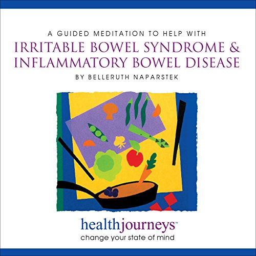 A Meditation to Help With Irritable Bowel Syndrome & Inflammatory Bowel Disease (Health ...