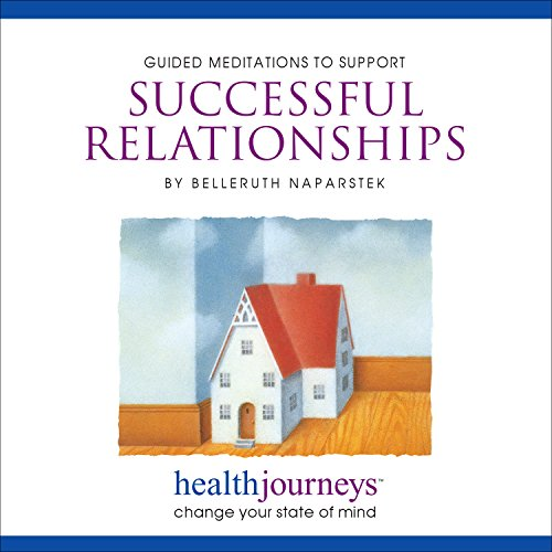 9781881405665: Meditations to Support Successful Relationships