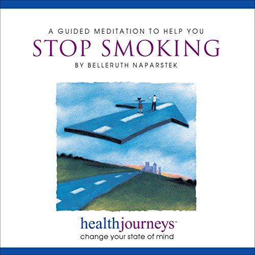 A Meditation to Help You Stop Smoking: Belleruth Naparstek