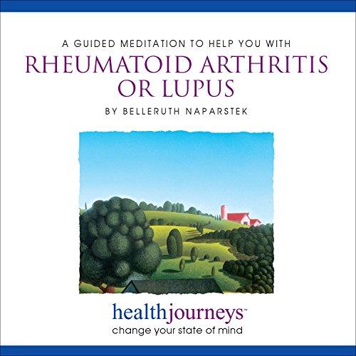 9781881405696: A Meditation to Help You with Rheumatoid Arthritis or Lupus