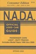 9781881406563: N.A.D.A. Official Used Car Guide: Consumer Edition : Spring 2006
