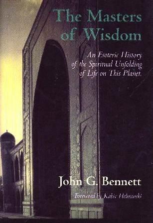 9781881408017: Masters of Wisdom (Bennett Books Spiritual Classic)