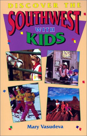 9781881409243: Discover the Southwest With Kids: A Family Guide