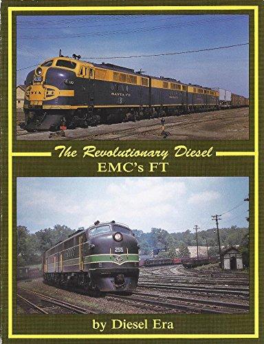 9781881411024: The Revolutionary Diesel: EMC's FT