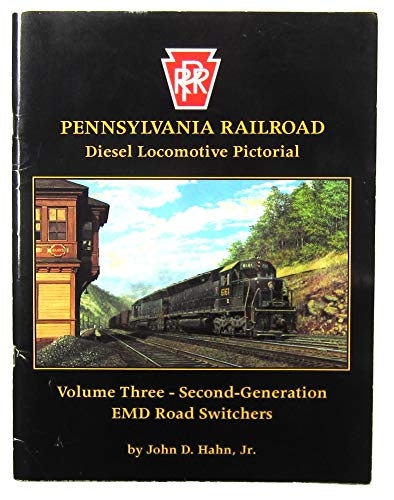 9781881411123: Pennsylvania Railroad Diesel Locomotive Pictorial, Vol. 3 - Second Generation EMD Road Switchers