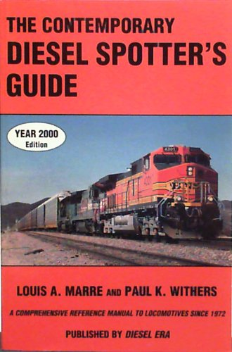 9781881411253: The Contemporary Diesel Spotter's Guide: A Comprehensive Reference Manual to Locomotives Since 1972