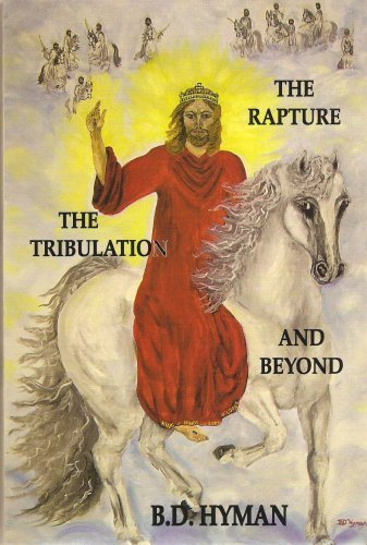 9781881419150: The Rapture, the Tribulation and Beyond