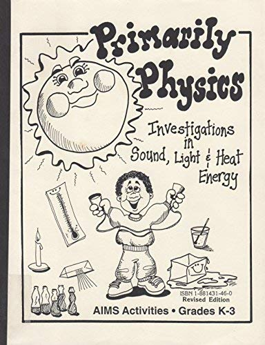 Primarily Physics: Investigations in Sound, Light and