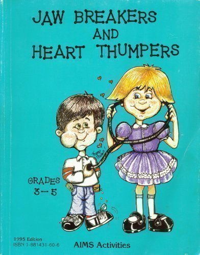 Jaw Breakers and Heart Thumpers: AIMS Education Foundation