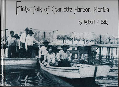 9781881448105: Fisherfolk of Charlotte Harbor, Florida