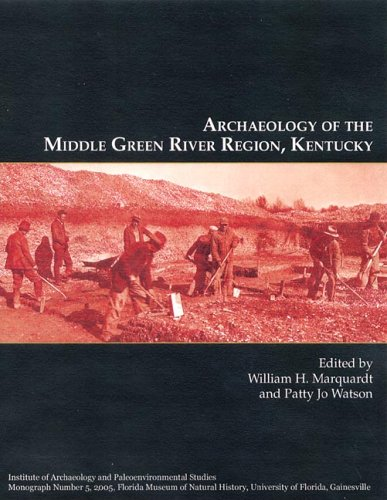 9781881448143: Archaeology of the Middle Green River Region, Kentucky