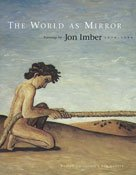9781881450122: The World as Mirror: Paintings by John Imber, 1978-1998