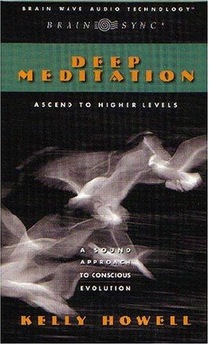 9781881451068: Ascend to Higher Levels (Deep Meditation)