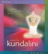 9781881451532: Awakening Kundalini: A Meditation Practice to Transform Your Life