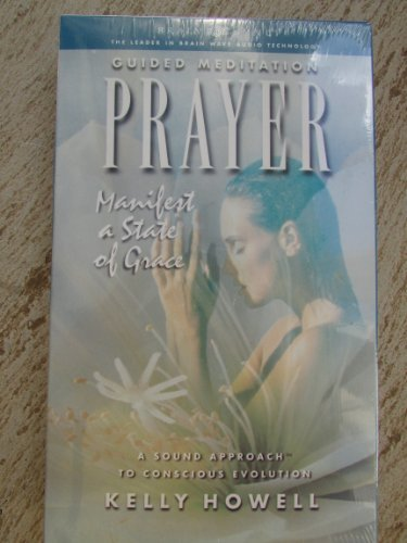 9781881451587: Prayer: Manifest a State of Grace
