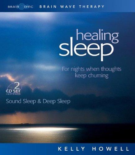 Healing Sleep: Sound Sleep & Deep Sleep: Kelly Howell