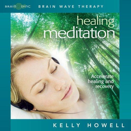 Healing Meditation: Nourish Mind Body and Spirit