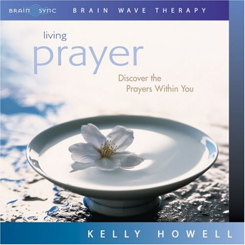 9781881451723: Living Prayer (Discover the Prayers Within You)