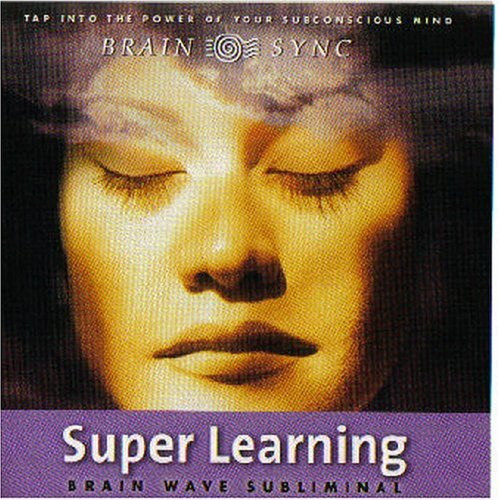 9781881451860: Super Learning (Brain Sync Audios)