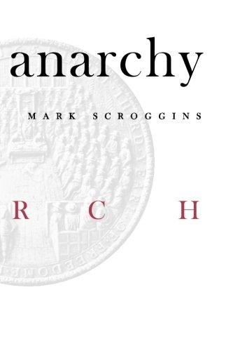 Anarchy: Scroggins, Mark