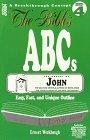 9781881474197: The Bible's ABCs-John