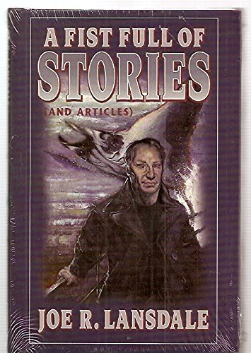 A Fist Full of Stories (And Articles): Lansdale, Joe R.