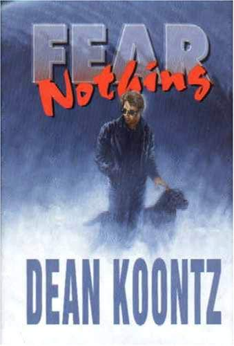 Fear Nothing, Deluxe Limited Signed Edition [Deluxe Edition] [Leather Bound.: Dean Koontz
