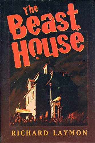 Beast House: Laymon, Richard