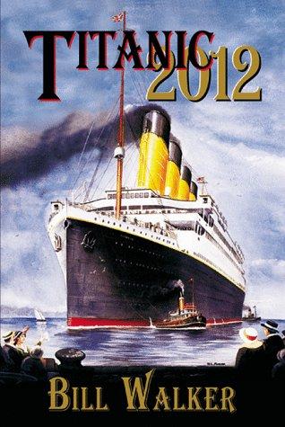 9781881475491: Titanic 2012