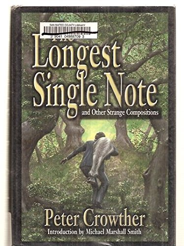 The Longest Single Note - FINE SIGNED Ltd.: Crowther, Peter