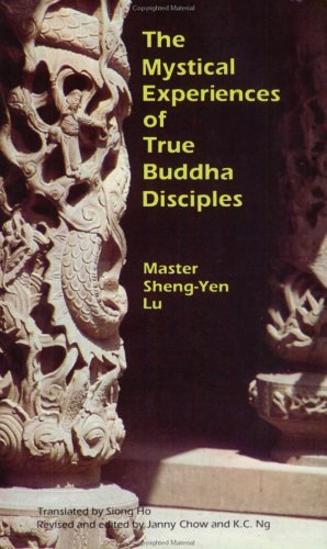 The Mystical Experiences of True Buddha Disciples