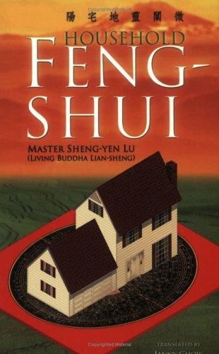 Household Feng-Shui: Sheng-yen Lu