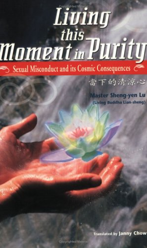 Living This Moment of Purity: Sexual Misconduct: Lu, Sheng-Yen, Chow,