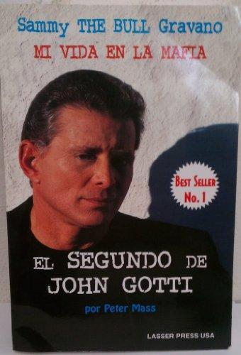 9781881500025: Mí vida en la mafia: el segundo de John Gotti