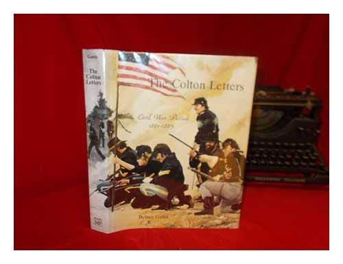 The Colton Letters: Civil War Period, 1861-1865: Gates, Betsey